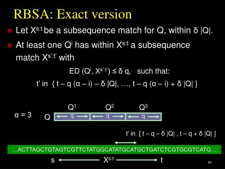 RBSA: Exact version