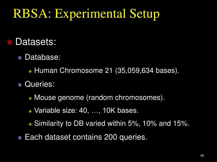 RBSA: Experimental Setup