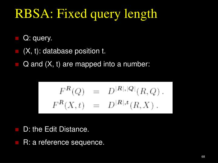 RBSA: Fixed query length