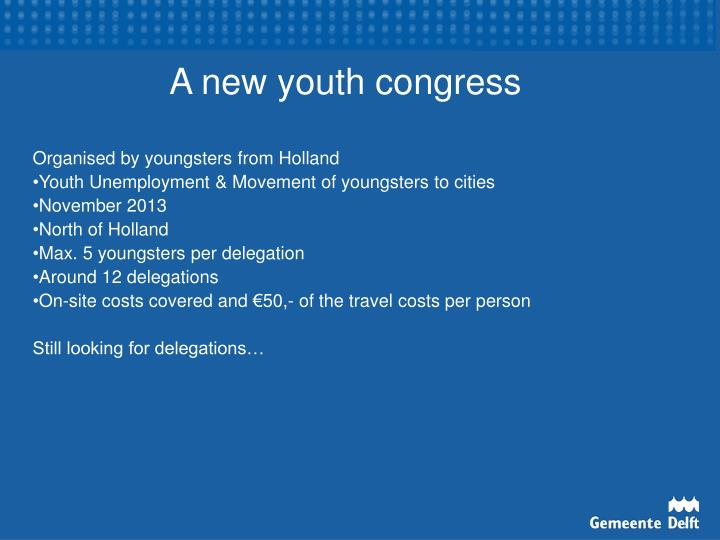 A new youth congress