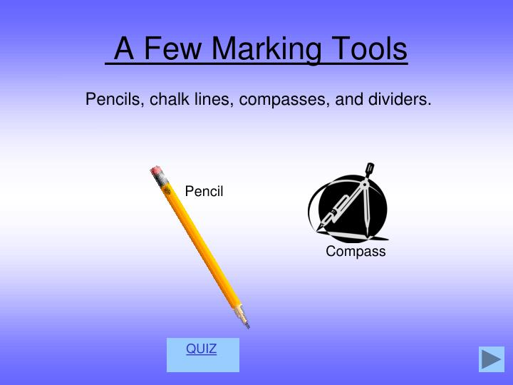 A Few Marking Tools
