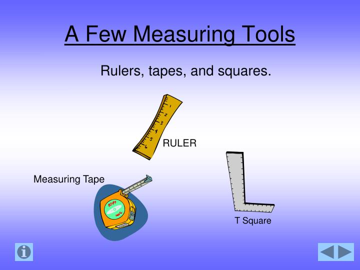 A Few Measuring Tools