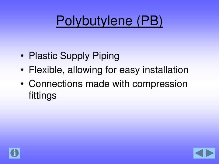 Polybutylene (PB)