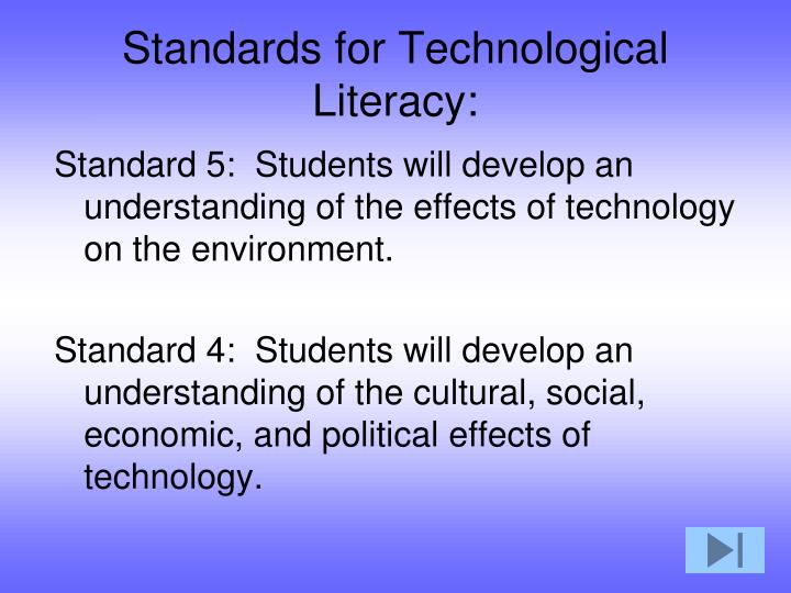 Standards for Technological Literacy: