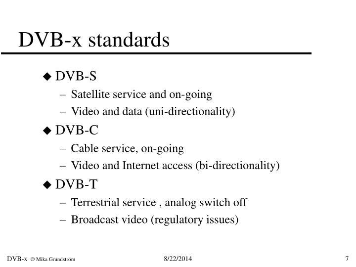 DVB-x standards
