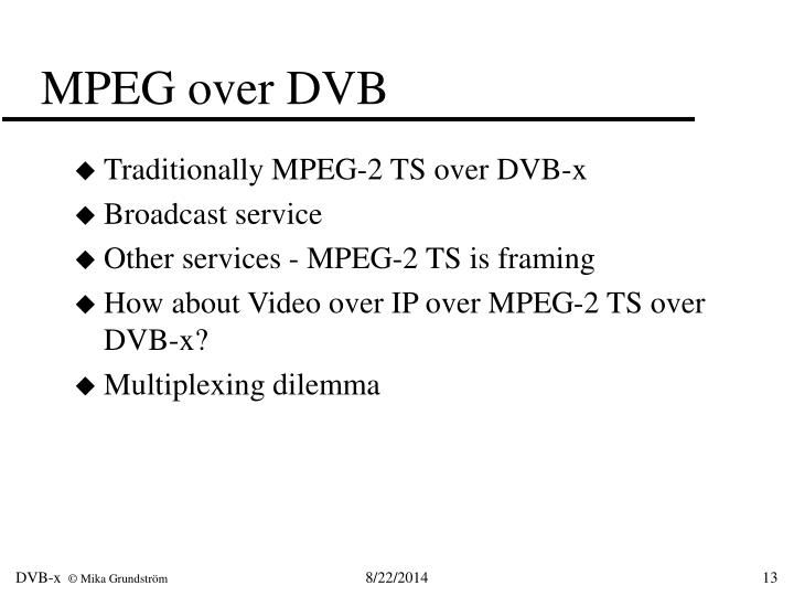 MPEG over DVB