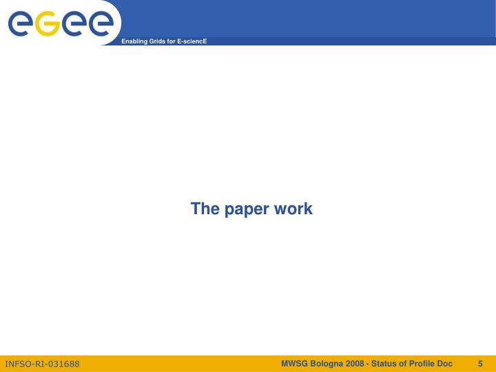 The paper work