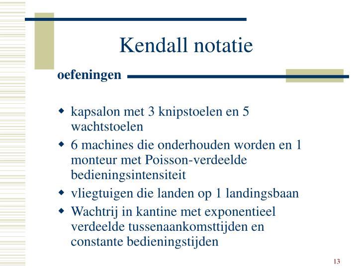 Kendall notatie