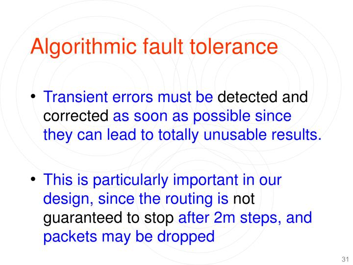 Algorithmic fault tolerance
