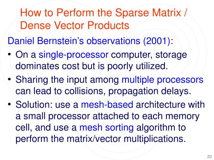How to Perform the Sparse Matrix / Dense Vector Products