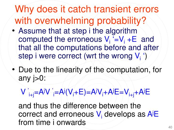 Why does it catch transient errors with overwhelming probability?