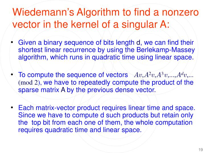 Wiedemann's Algorithm to find a nonzero vector in the kernel of a singular A: