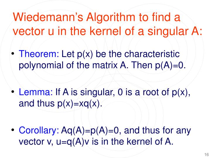 Wiedemann's Algorithm to find a vector u in the kernel of a singular A: