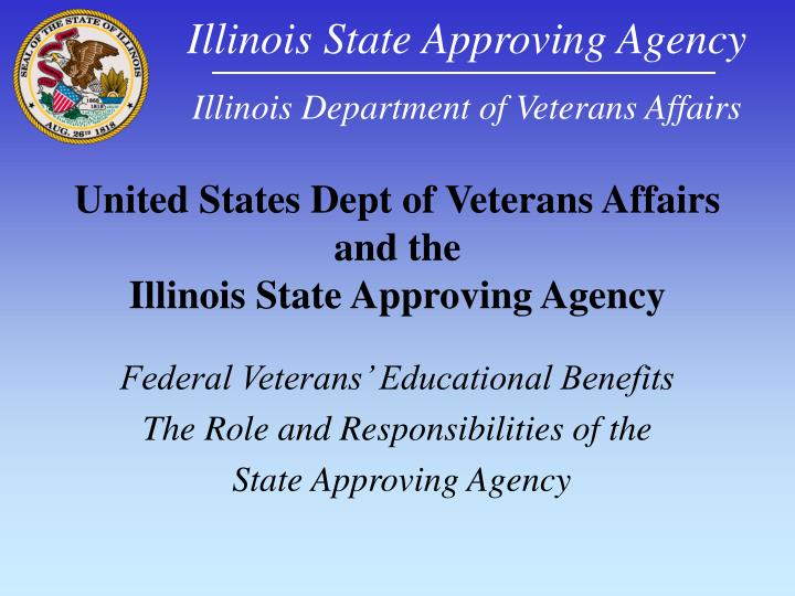 United states dept of veterans affairs and the illinois state approving agency