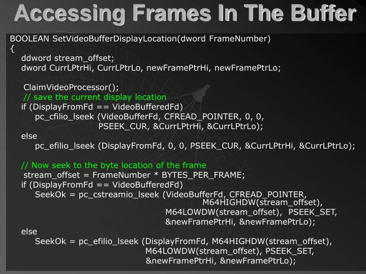Accessing Frames In The Buffer