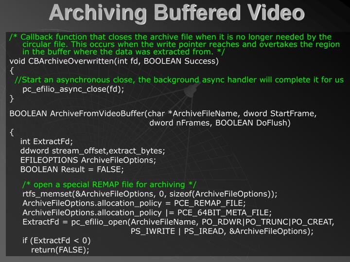 Archiving Buffered Video