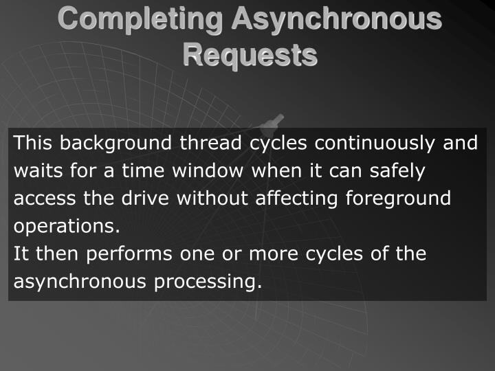 Completing Asynchronous Requests