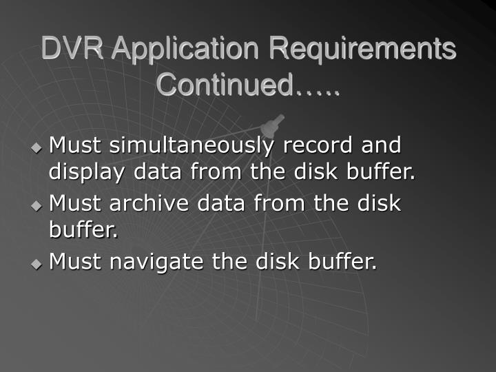 DVR Application Requirements