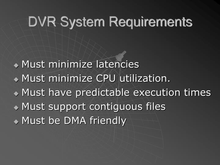 DVR System Requirements
