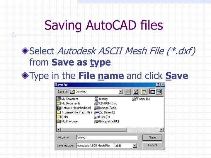 Saving AutoCAD files