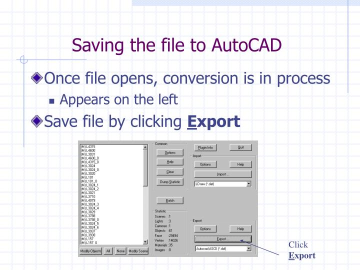 Saving the file to AutoCAD