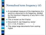 normalised term frequency tf