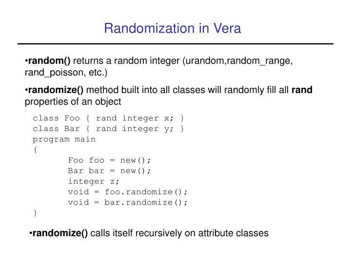 Randomization in Vera