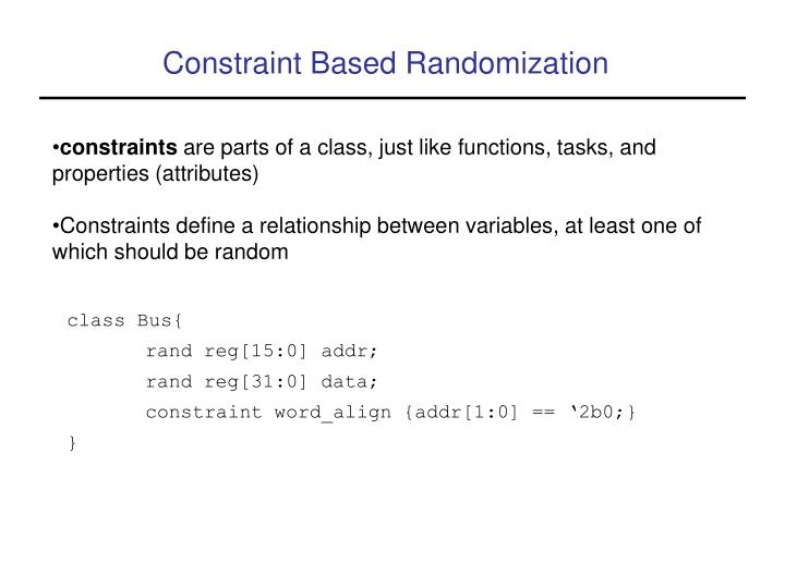 Constraint Based Randomization