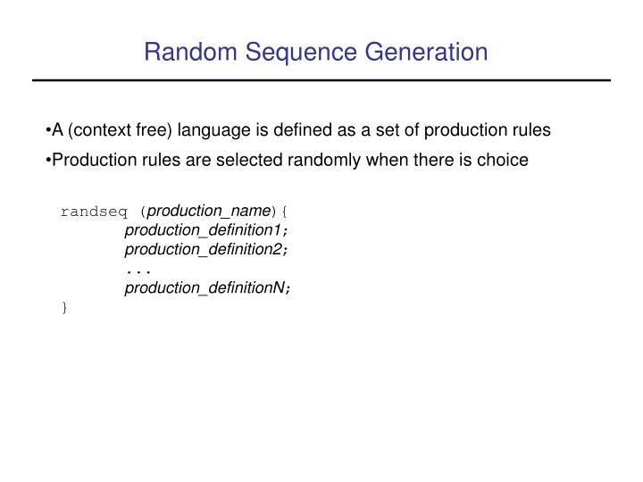 Random Sequence Generation