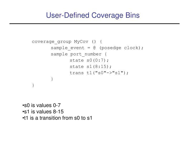 User-Defined Coverage Bins