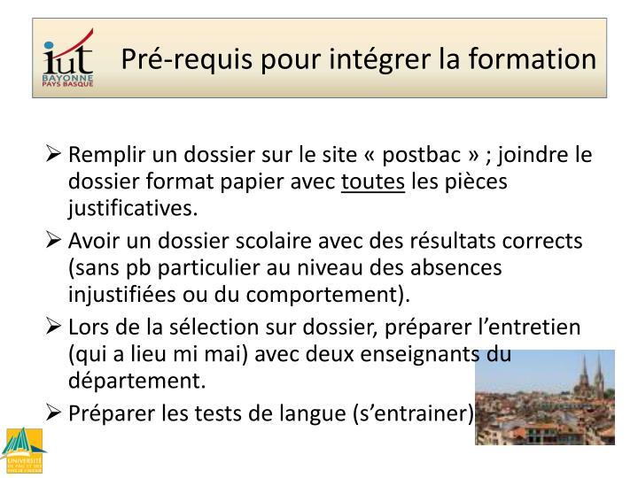 Remplir un dossier sur le site «postbac» ; joindre le dossier format papier avec