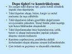 depo tipleri ve konstr ksiyonu1