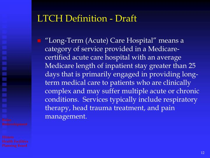 LTCH Definition - Draft