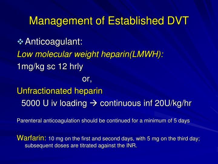 Management of Established DVT