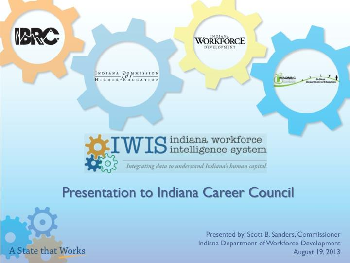 Presentation to Indiana Career Council