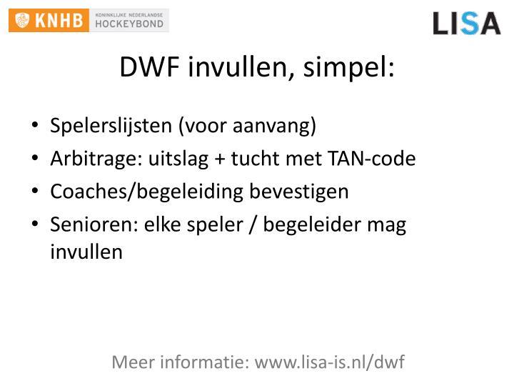 DWF invullen, simpel: