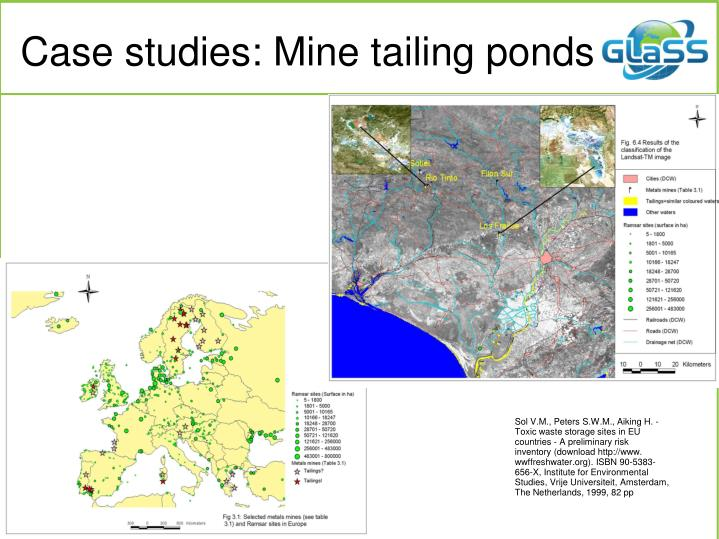 Case studies: Mine tailing ponds