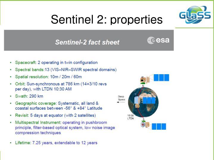 Sentinel 2: properties