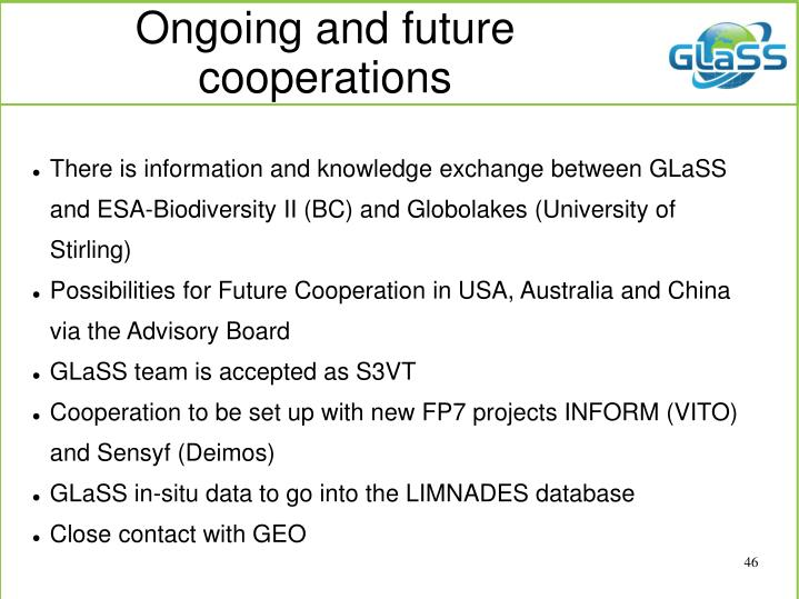 Ongoing and future cooperations
