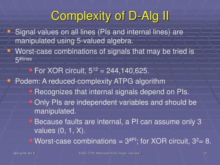 Complexity of D-Alg II