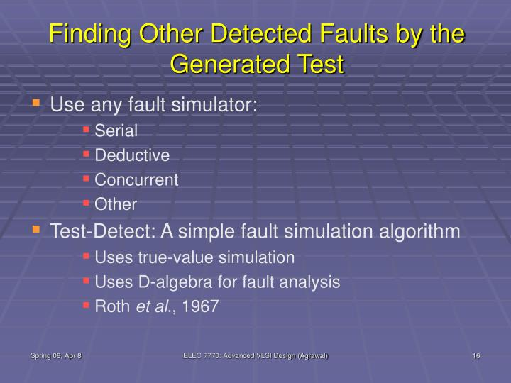 Finding Other Detected Faults by the Generated Test