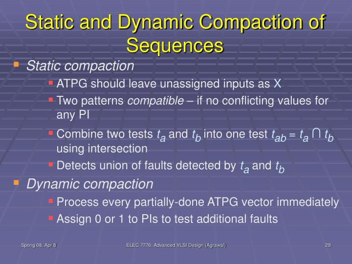 Static and Dynamic Compaction of Sequences