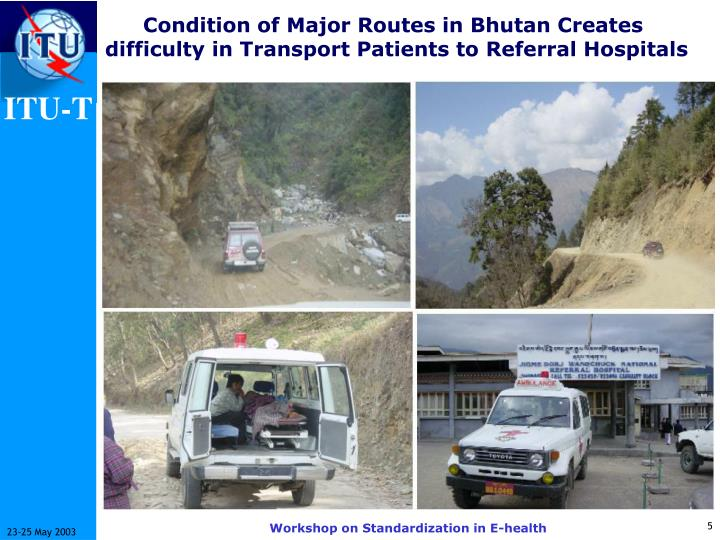 Condition of Major Routes in Bhutan Creates