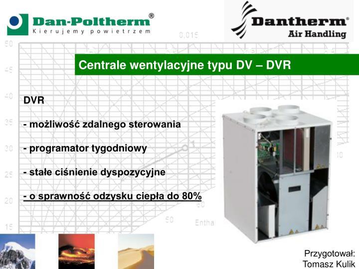 Centrale wentylacyjne typu DV – DVR