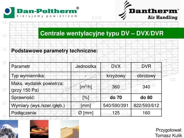 Centrale wentylacyjne typu DV – DVX/DVR