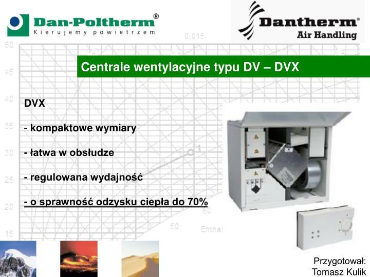 Centrale wentylacyjne typu DV – DVX