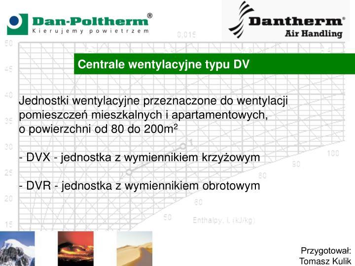 Centrale wentylacyjne typu DV