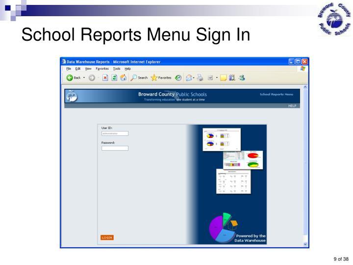 School Reports Menu Sign In