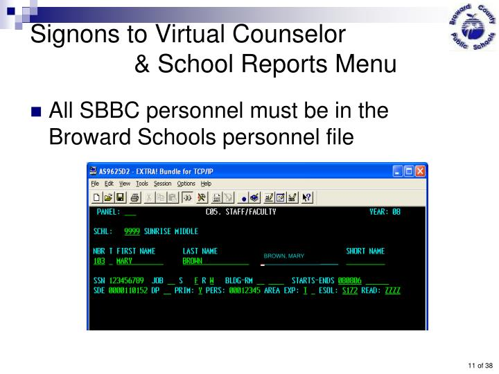 Signons to Virtual Counselor