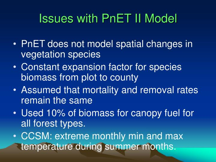 Issues with PnET II Model